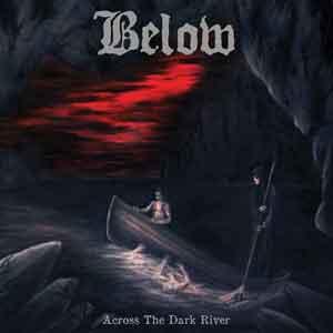 Below: Across The Dark River – album review