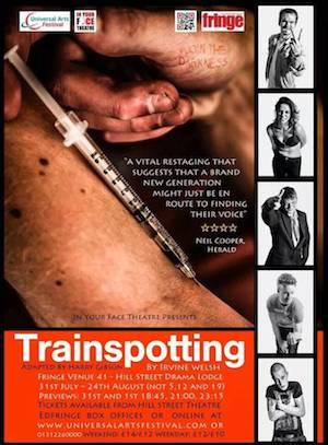 Trainspotting: Twenty Year On At Edinburgh Fringe, Plus An Interview With Irvine Welsh