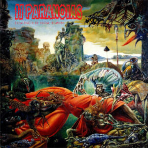 11PARANOIAS: Stealing Fire From Heaven – album review