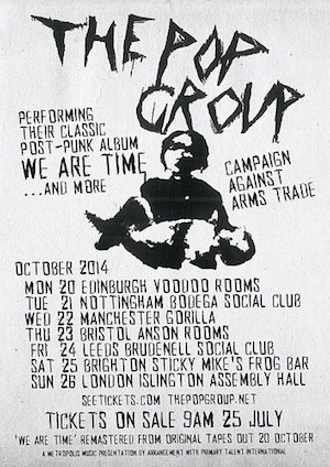 Post-Punk legends 'The Pop Group' announce first ever UK tour and new releases..