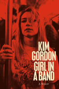 Kim Gordon announces her autobiography 'Girl In A Band'