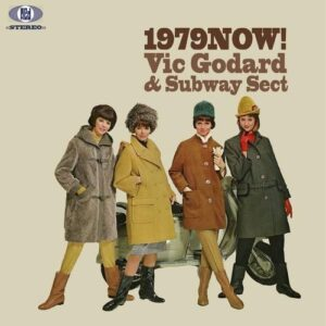 Vic Godard and Subway Sect: 1979 Now! – album review