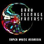 SWA---Dark-Teenage-Fantasy-ep-cover-WEB-500px-