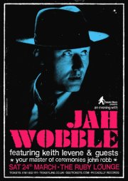 Jah Wobble and Keith Levene back on stage together again!