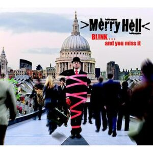 Merry Hell 'BLINK… And You Miss It' – album review