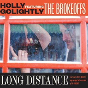 Holly Golightly & The Brokeoffs 'Long Distance' – album review