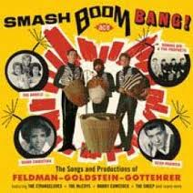 "Various Artists """" Smash Boom Bang: The Songs & Productions Of Feldman, Goldstein, Gottehrer."
