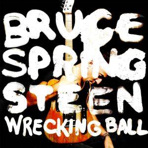 Bruce Springsteen : 'Wrecking Ball' : album review
