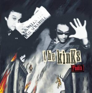 two sisters..lost gems- overlooked albums revisited - The Kinks 'Phobia'