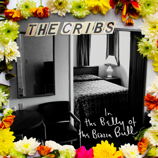 The Cribs - In the Belly of the Brazen Bull :