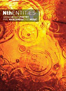 """˜Nth ENTITIES: Phil Manzanera music/AnnaLeDoes Poetry' album"