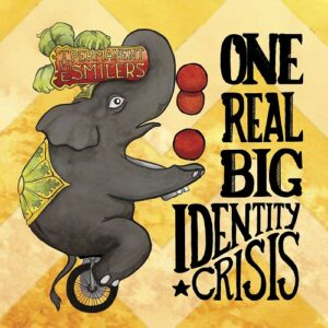 Permanent Smilers - One Real Big Identity Crisis