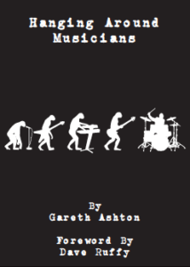 Gareth Ashton Hanging Around Musicians book cover