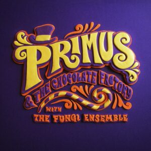 140729-primus-willy-wonka