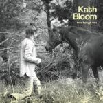 Kath Bloom 'pass Through here' album cover