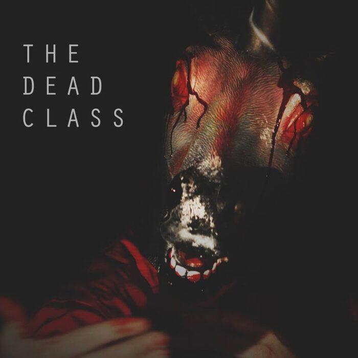 Dead Class Horrorshow