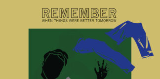 Remember When Things Were Better Tomorrow Cover