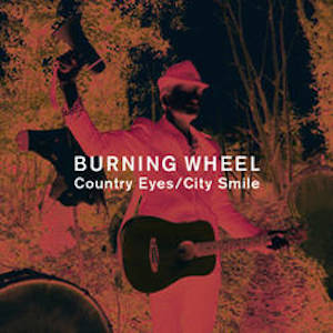 Country Eyes Album Cover from Burning Wheel