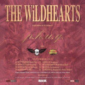 Wildhearts PHUQ Tour
