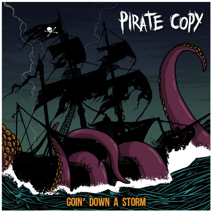 Pirate Copy - Goin' Down A Storm EP