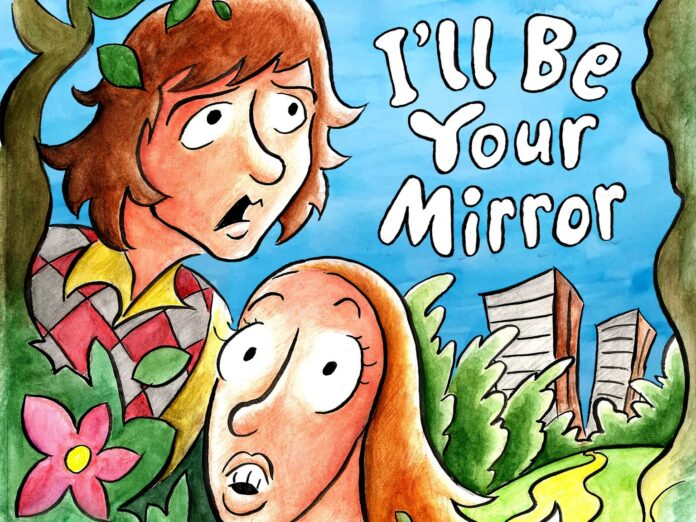 I'll be Your Mirror Cover