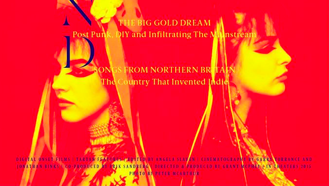 Big Gold Dream - Post Punk and Infiltrating the Mainstream.