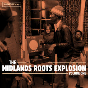 The Midlands Roots Explosion Vol 1