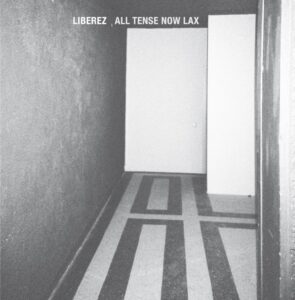 all tense now lax album cover