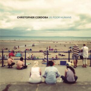 Christopher Cordoba Us Poor Humans Cover