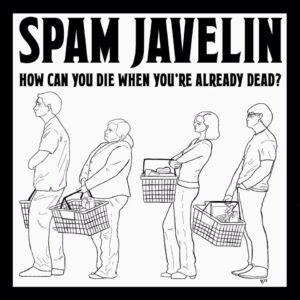Spam Javelin