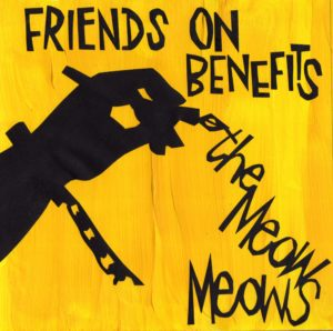The Meow Meows - Friends On Benefits