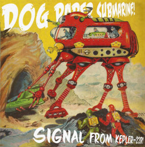 Dog Paper Submarine - Signal From Kepler 22b
