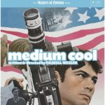 Medium Cool Eureka Masters of Cinema