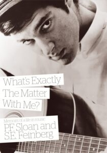 PF Sloan and S.E Feinberg: What's Exactly The Matter With Me?