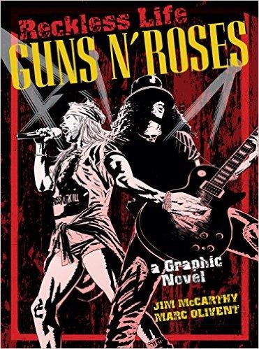 Reckless Life Guns N' Roses Graphic Novel