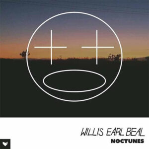 Willis Earl Beal - Noctunes