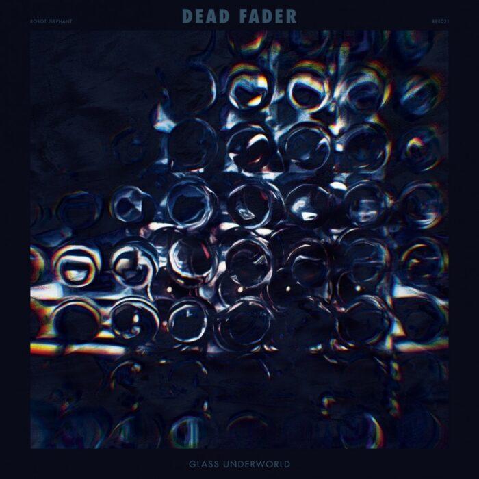 Dead Fader - Glass Underworld - Artwork