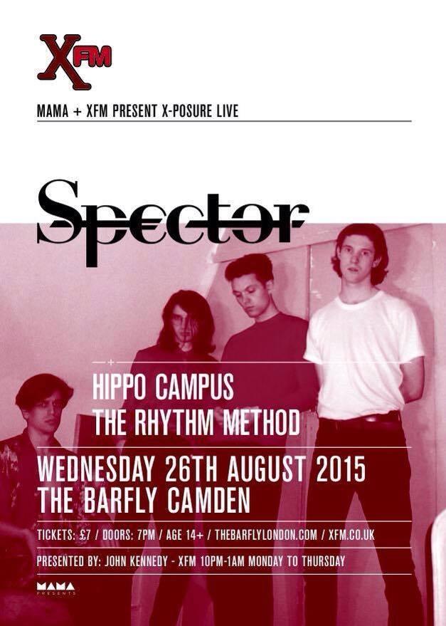 Spector / Hippo Campus / The Rhythm Method - Camden Barfly London 26th August 2015