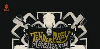 """Tender Prey - Pleasure Plain Principle 7"""""""