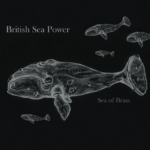 British Sea Power - Sea of Brass album cover