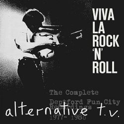 ALTERNATIVE TV viva la rock n roll