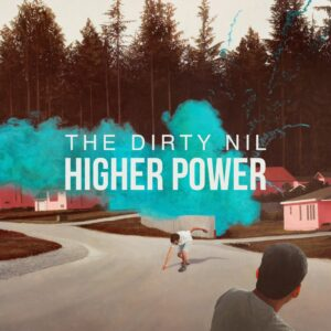 DIRTY NIL HIGHER POWER COVER
