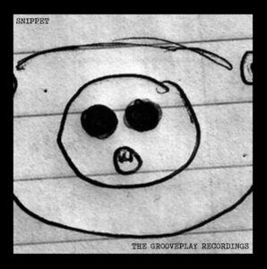 Snippet - The Grooveplay Recordings