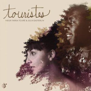 Vieux Farka Toure & Julia Easterlin - Touristes