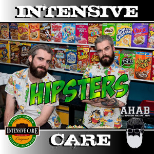 Intensive Care Hipsters