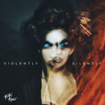 Fifi Rong - Violently Silently