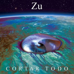 Zu-Cortar-Todo-album-cover