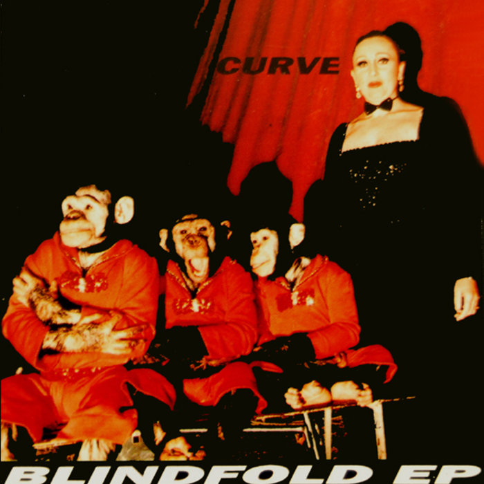Curve - Blindfold EP