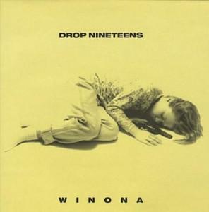 Drop Nineteens+Winona