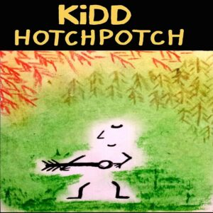 KiDD - Hotchpotch